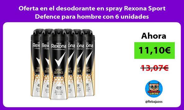 Oferta en el desodorante en spray Rexona Sport Defence para hombre con 6 unidades