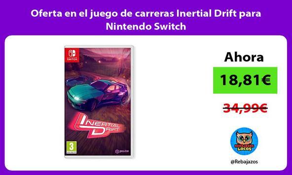 Oferta en el juego de carreras Inertial Drift para Nintendo Switch