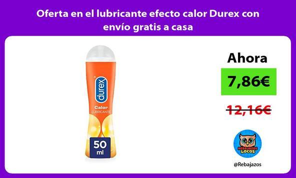 Oferta en el lubricante efecto calor Durex con envío gratis a casa