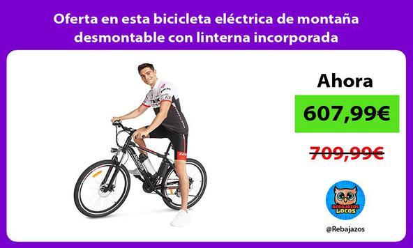 Oferta en esta bicicleta eléctrica de montaña desmontable con linterna incorporada