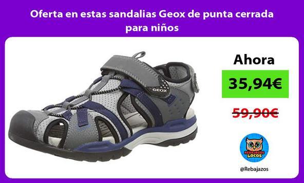 Oferta en estas sandalias Geox de punta cerrada para niños