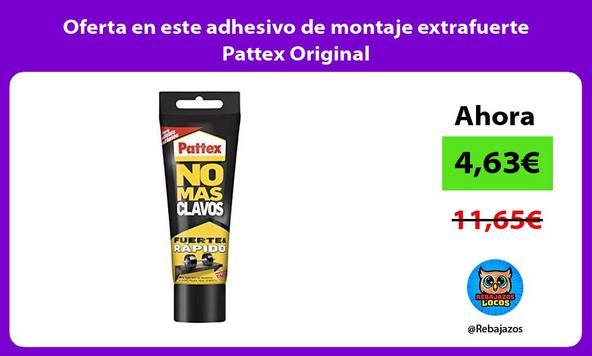 Oferta en este adhesivo de montaje extrafuerte Pattex Original