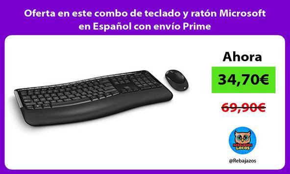 Oferta en este combo de teclado y ratón Microsoft en Español con envío Prime