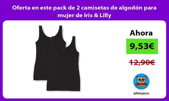 Oferta en este pack de 2 camisetas de algodón para mujer de Iris & Lilly