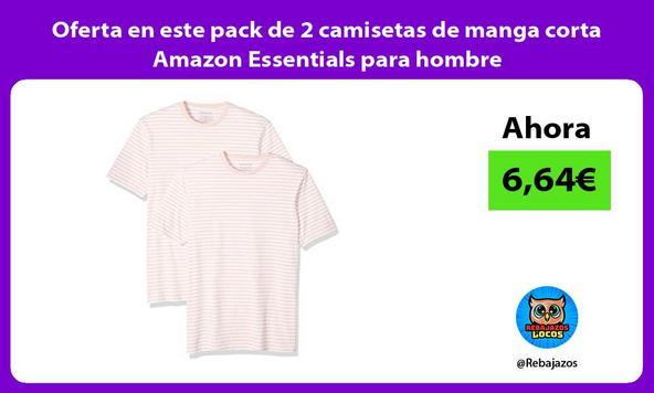 Oferta en este pack de 2 camisetas de manga corta Amazon Essentials para hombre