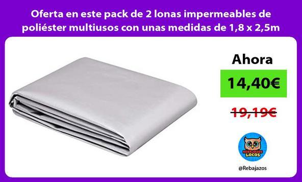 Oferta en este pack de 2 lonas impermeables de poliéster multiusos con unas medidas de 1,8 x 2,5m