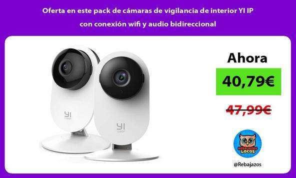 Oferta en este pack de cámaras de vigilancia de interior YI IP con conexión wifi y audio bidireccional