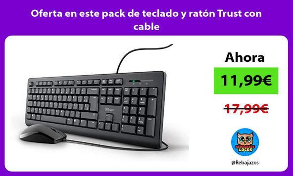 Oferta en este pack de teclado y ratón Trust con cable