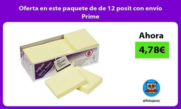Oferta en este paquete de de 12 posit con envío Prime