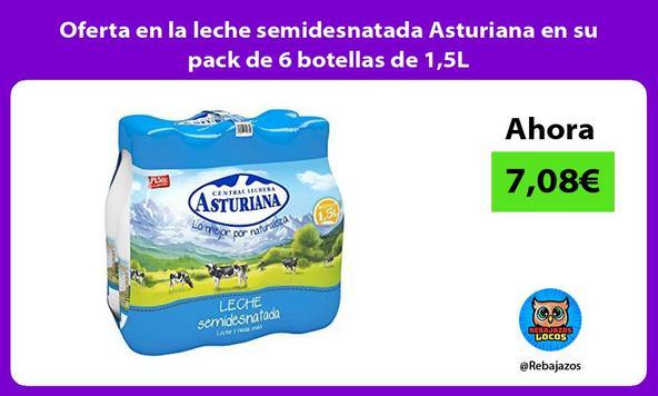 Oferta en la leche semidesnatada Asturiana en su pack de 6 botellas de 1,5L