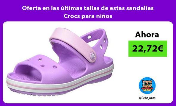 Oferta en las últimas tallas de estas sandalias Crocs para niños