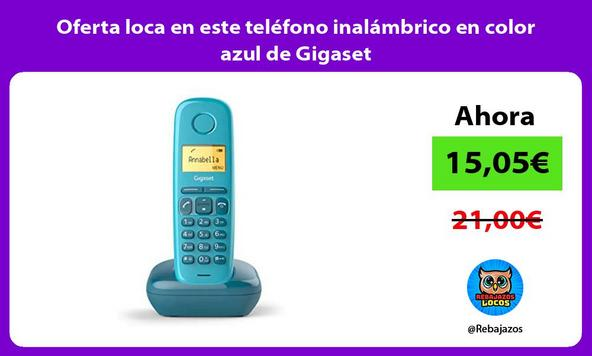 Oferta loca en este teléfono inalámbrico en color azul de Gigaset