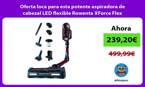 Oferta loca para esta potente aspiradora de cabezal LED flexible Rowenta XForce Flex