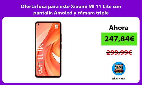 Oferta loca para este Xiaomi MI 11 Lite con pantalla Amoled y cámara triple