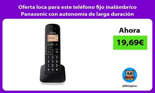 Oferta loca para este teléfono fijo inalámbrico Panasonic con autonomía de larga duración