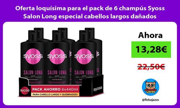 Oferta loquísima para el pack de 6 champús Syoss Salon Long especial cabellos largos dañados