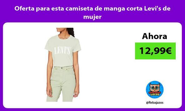 Oferta para esta camiseta de manga corta Levi's de mujer