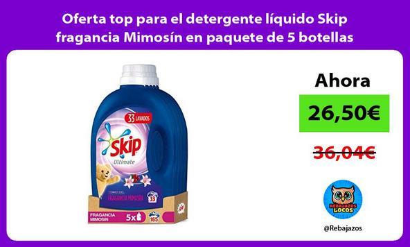 Oferta top para el detergente líquido Skip fragancia Mimosín en paquete de 5 botellas