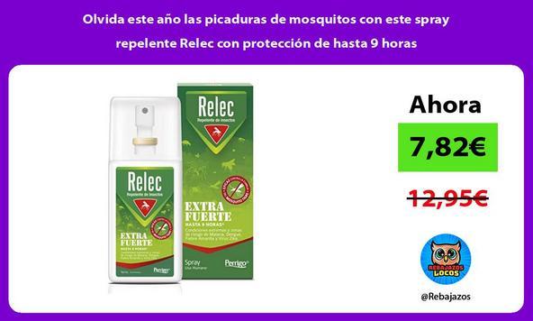 Olvida este año las picaduras de mosquitos con este spray repelente Relec con protección de hasta 9 horas