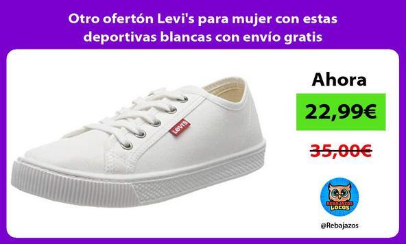 Otro ofertón Levi's para mujer con estas deportivas blancas con envío gratis
