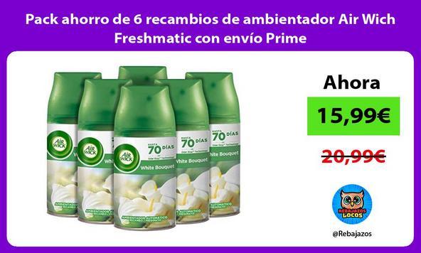 Pack ahorro de 6 recambios de ambientador Air Wich Freshmatic con envío Prime