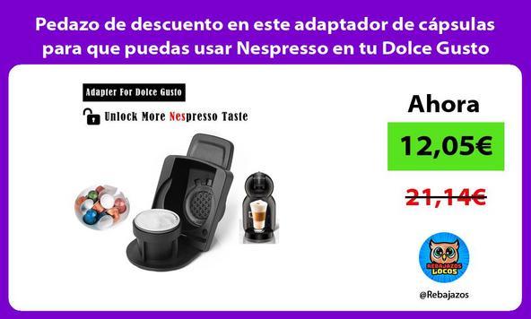 Pedazo de descuento en este adaptador de cápsulas para que puedas usar Nespresso en tu Dolce Gusto