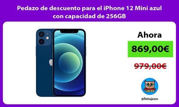 Pedazo de descuento para el iPhone 12 Mini azul con capacidad de 256GB