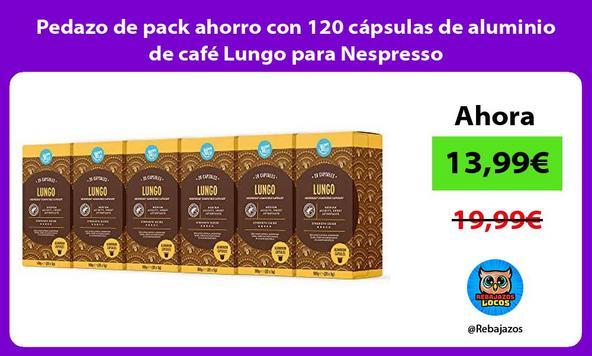 Pedazo de pack ahorro con 120 cápsulas de aluminio de café Lungo para Nespresso