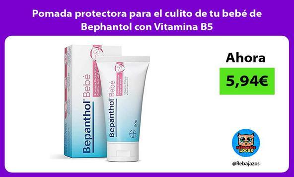 Pomada protectora para el culito de tu bebé de Bephantol con Vitamina B5