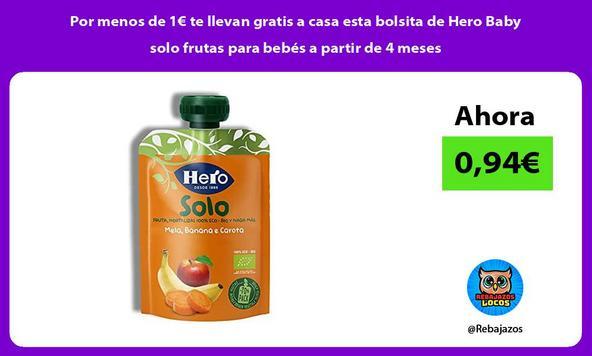 Por menos de 1€ te llevan gratis a casa esta bolsita de Hero Baby solo frutas para bebés a partir de 4 meses