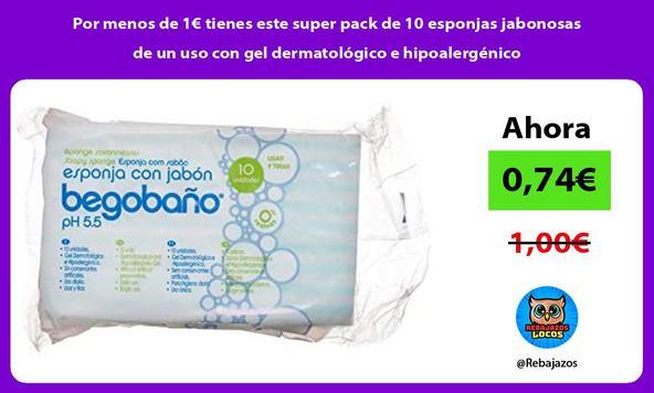 Por menos de 1€ tienes este super pack de 10 esponjas jabonosas de un uso con gel dermatológico e hipoalergénico