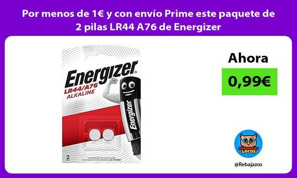 Por menos de 1€ y con envío Prime este paquete de 2 pilas LR44 A76 de Energizer