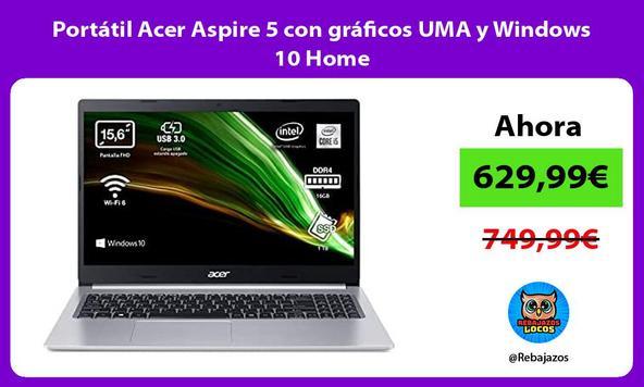 Portátil Acer Aspire 5 con gráficos UMA y Windows 10 Home