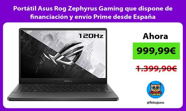 Portátil Asus Rog Zephyrus Gaming que dispone de financiación y envío Prime desde España