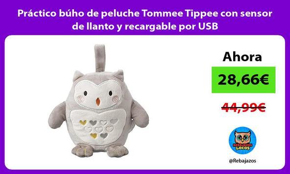 Práctico búho de peluche Tommee Tippee con sensor de llanto y recargable por USB