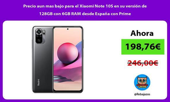 Precio aun mas bajo para el Xiaomi Note 10S en su versión de 128GB con 6GB RAM desde España con Prime