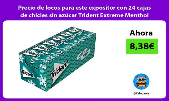 Precio de locos para este expositor con 24 cajas de chicles sin azúcar Trident Extreme Menthol