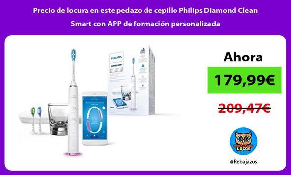 Precio de locura en este pedazo de cepillo Philips Diamond Clean Smart con APP de formación personalizada