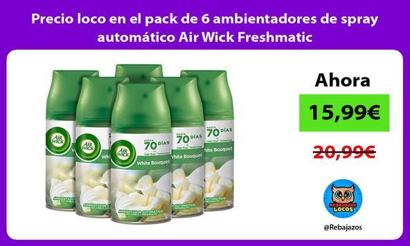 Precio loco en el pack de 6 ambientadores de spray automático Air Wick Freshmatic