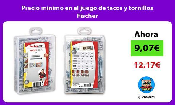 Precio mínimo en el juego de tacos y tornillos Fischer