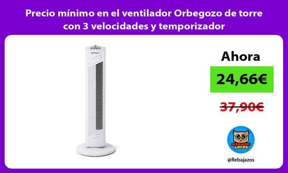 Precio mínimo en el ventilador Orbegozo de torre con 3 velocidades y temporizador