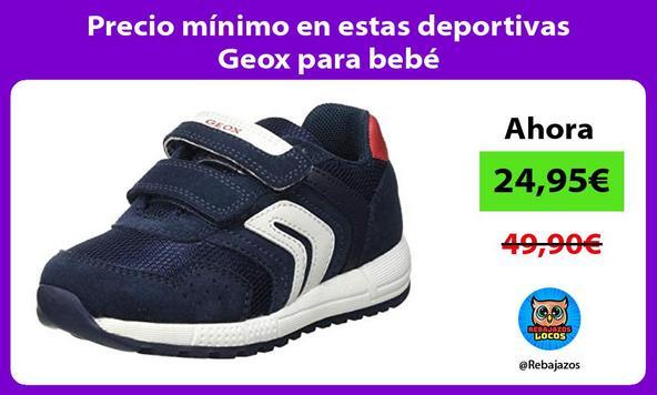 Precio mínimo en estas deportivas Geox para bebé