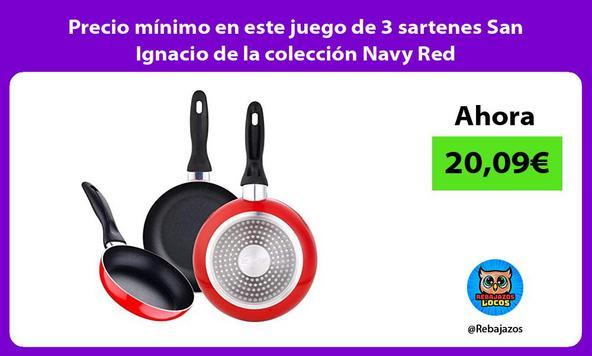 Precio mínimo en este juego de 3 sartenes San Ignacio de la colección Navy Red