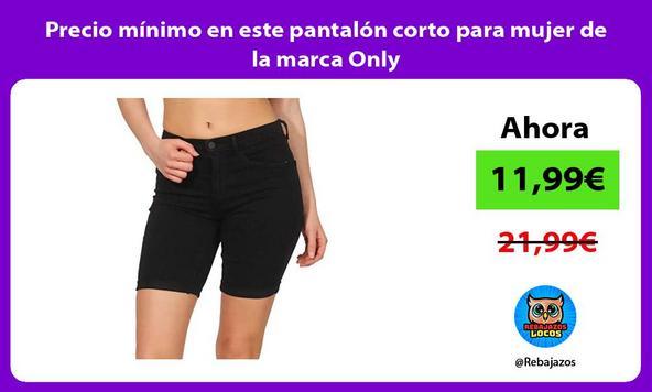 Precio mínimo en este pantalón corto para mujer de la marca Only