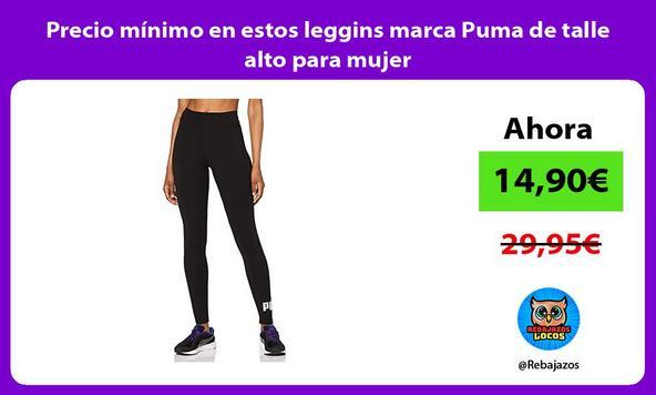 Precio mínimo en estos leggins marca Puma de talle alto para mujer