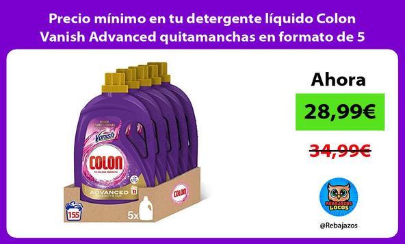 Precio mínimo en tu detergente líquido Colon Vanish Advanced quitamanchas en formato de 5