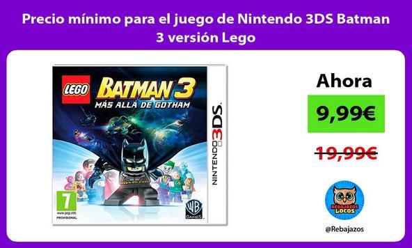Precio mínimo para el juego de Nintendo 3DS Batman 3 versión Lego