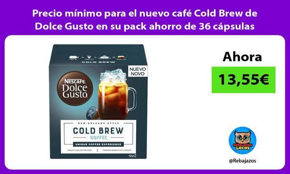Precio mínimo para el nuevo café Cold Brew de Dolce Gusto en su pack ahorro de 36 cápsulas
