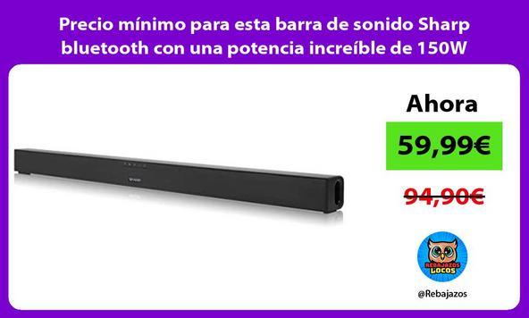 Precio mínimo para esta barra de sonido Sharp bluetooth con una potencia increíble de 150W