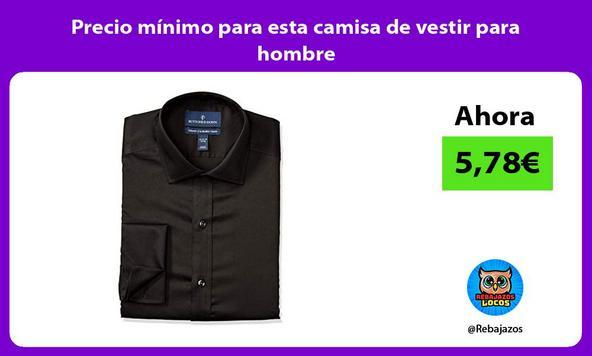 Precio mínimo para esta camisa de vestir para hombre